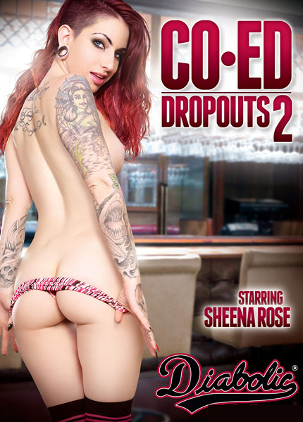 Co-Ed Dropouts 2, Porn DVD, Diabolic, Sheena Rose, Penny Stiles, Kara Price, Kaylee Haze, Anthony Rosano, Mark Wood, Will Powers, Marco Banderas, Teens, Tattoos, Small Tits, Raunchy teens