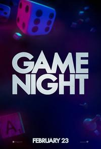 Game Night  2018  Times   Movie Tickets   Fandango Game Night  2018  Movie Poster