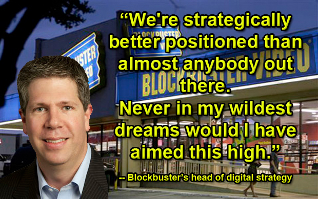 Quotes: Blockbuster Head of Digital Strategy Kevin Lewis, 2010