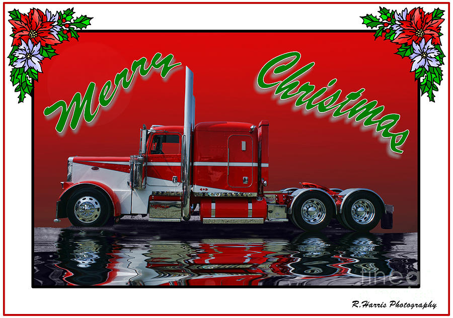 Peterbilt Xmas Card Photograph By Randy Harris