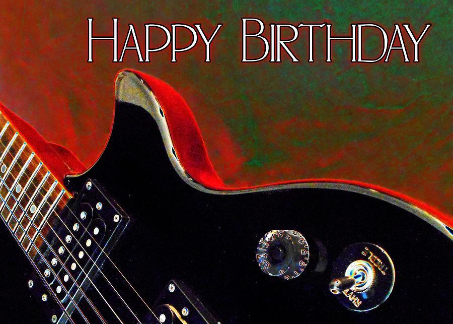 Guitar Happy Birthday Card Digital Art By Elaine Ferrell