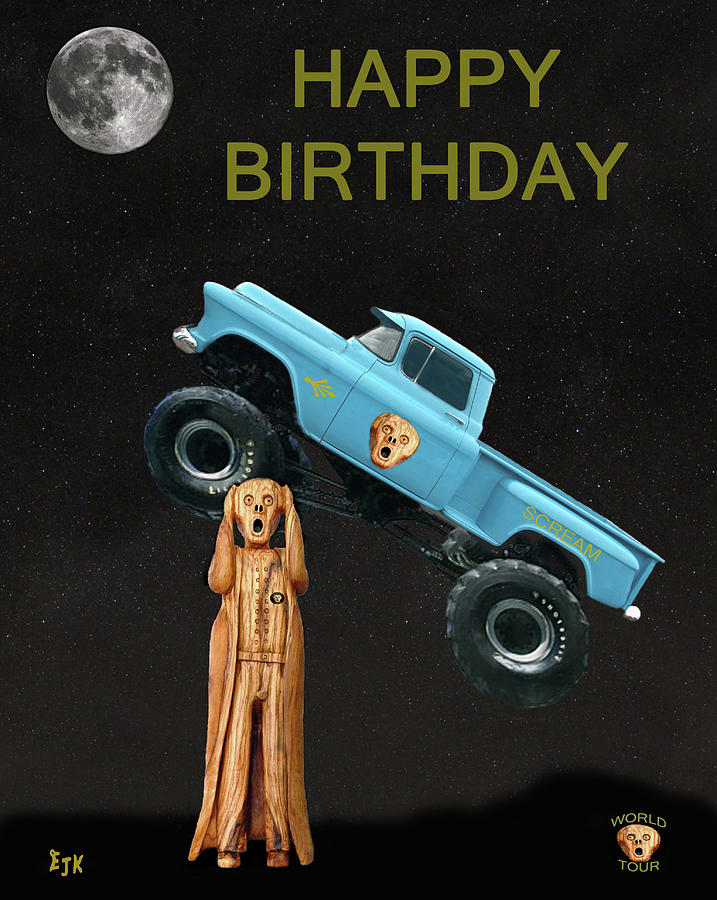 Monster Truck The Scream World Tour Happy Birthday Mixed Media By Eric Kempson