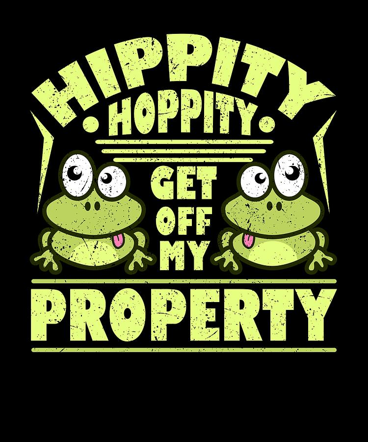 Frog Hippity Hoppity Get Off My Property Drawing By Kanig Designs