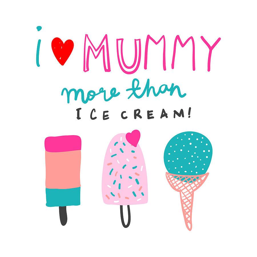 i love mummy more than ice cream baby room nursery art poster print by baby room art