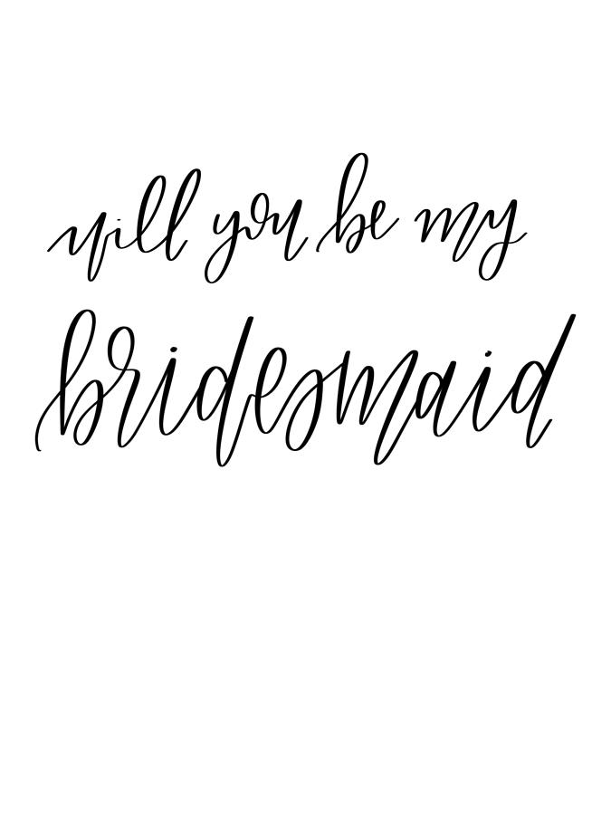 Will You Be My Bridesmaid Digital Art By Erica Gingrich