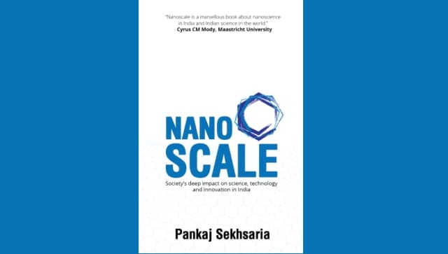 Pankaj Sekhsaria's Nanoscale shines a light on how society influences research at India's premier science institutes