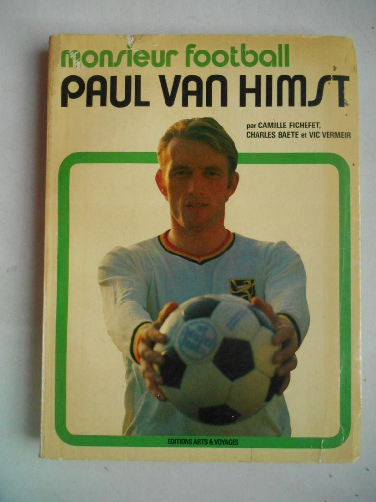 Paul Van Himst - Monsieur Football