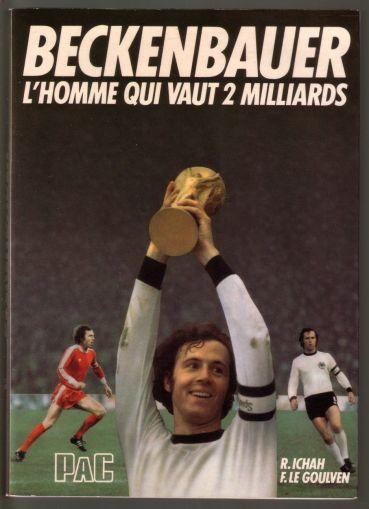 Beckenbauer l'homme qui vaut 2 milliards | Rakuten
