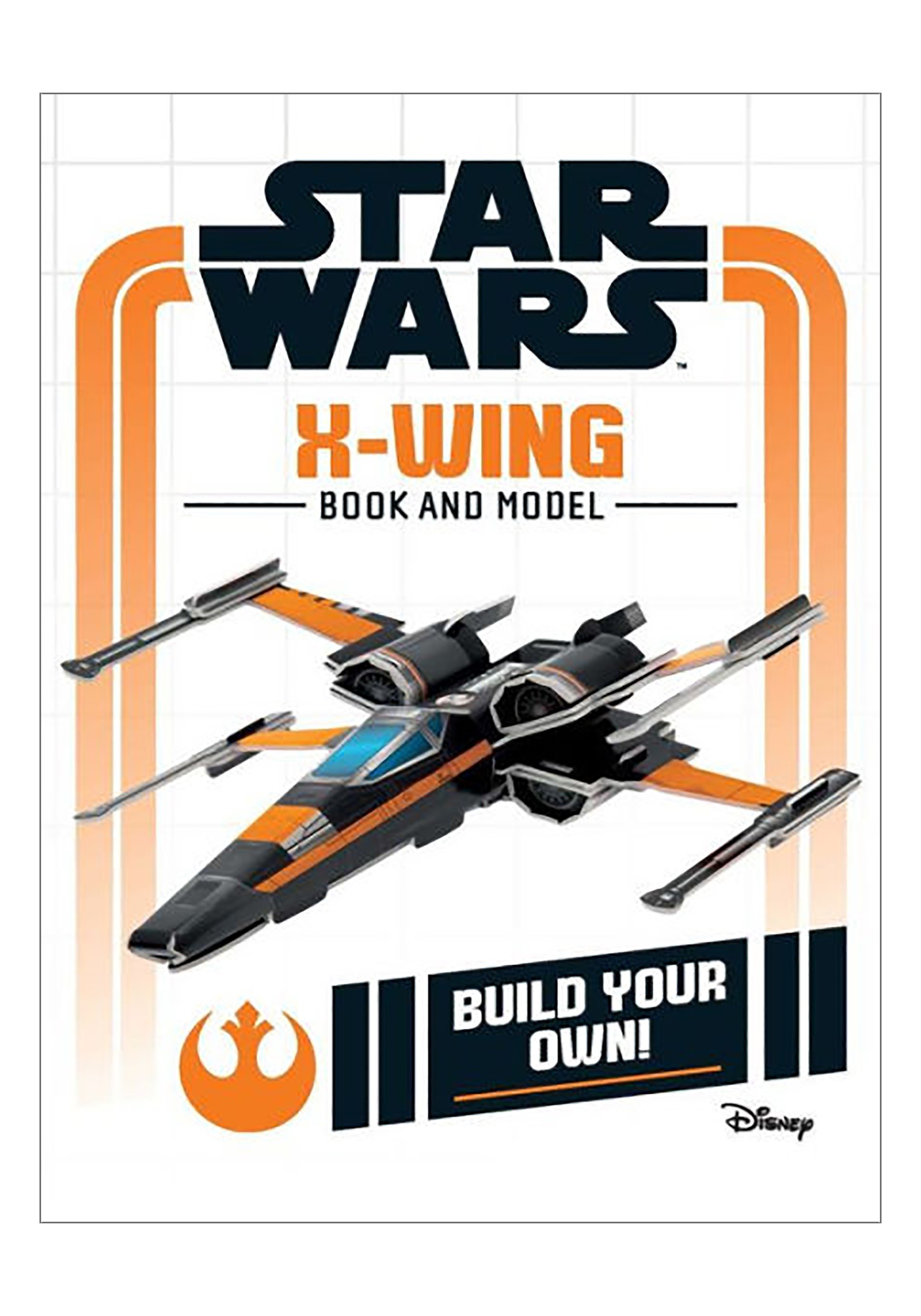 Star Wars Build Your Own X Wing Activity Book And Model Kit