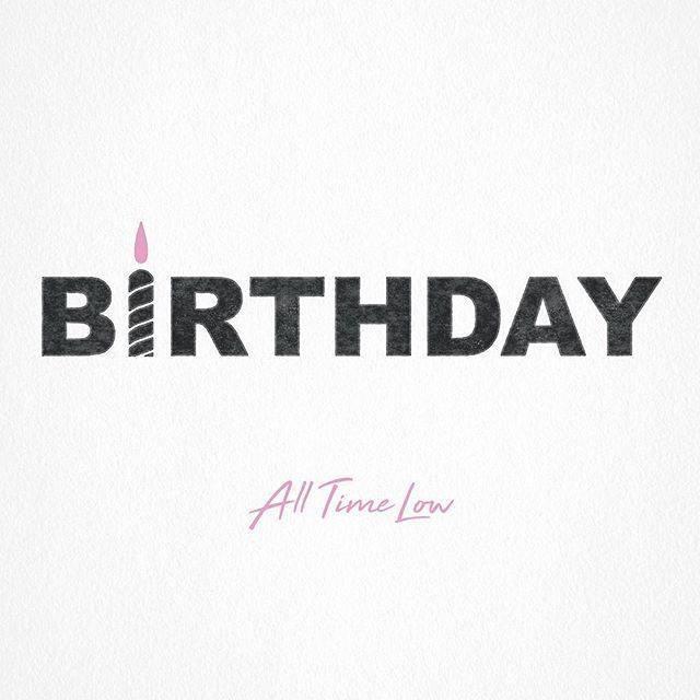 All Time Low Birthday Lyrics Genius Lyrics
