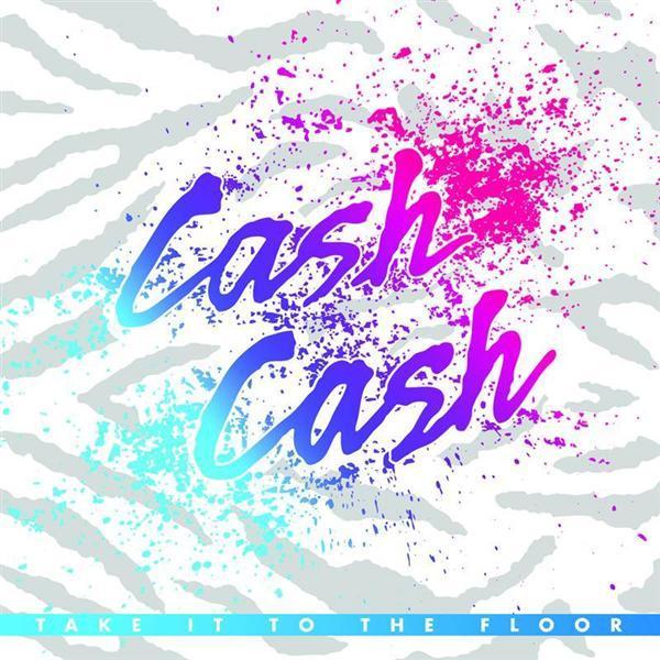 cash cash party in your bedroom