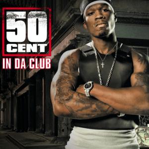 50 Cent In Da Club Lyrics Genius Lyrics