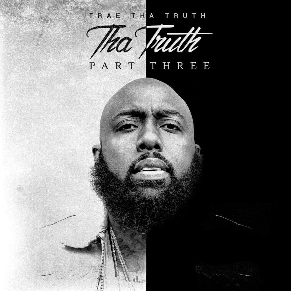 Download Trae Tha Truth Tha Truth Part 3 Album Zip