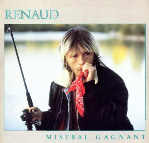 Renaud - Mistral gagnant Lyrics and Tracklist | Genius
