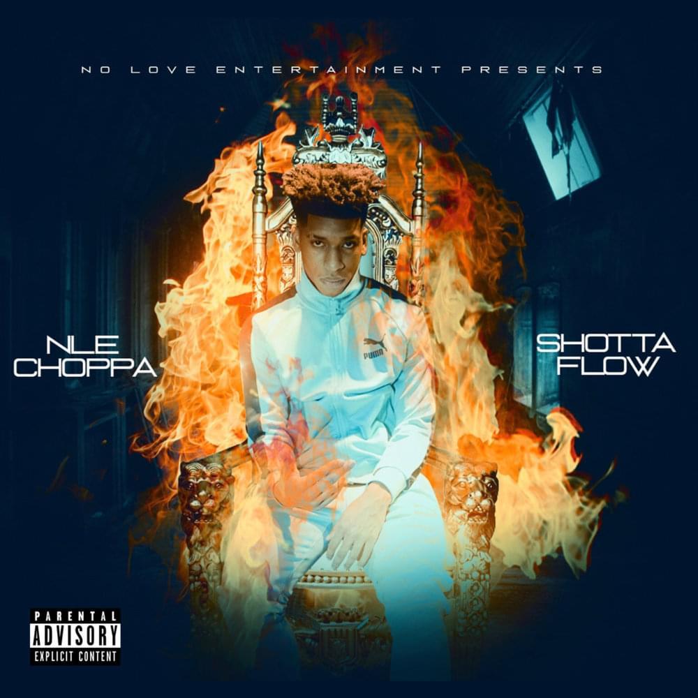 shotta flow lyrics nle choppa trending rap song this week