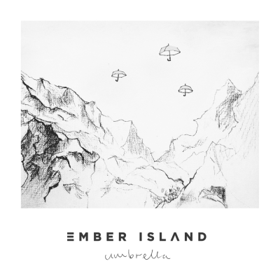 Ember Island – Umbrella Lyrics | Genius Lyrics