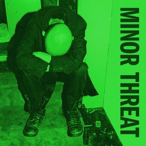 Minor Threat - Minor Threat Lyrics and Tracklist | Genius