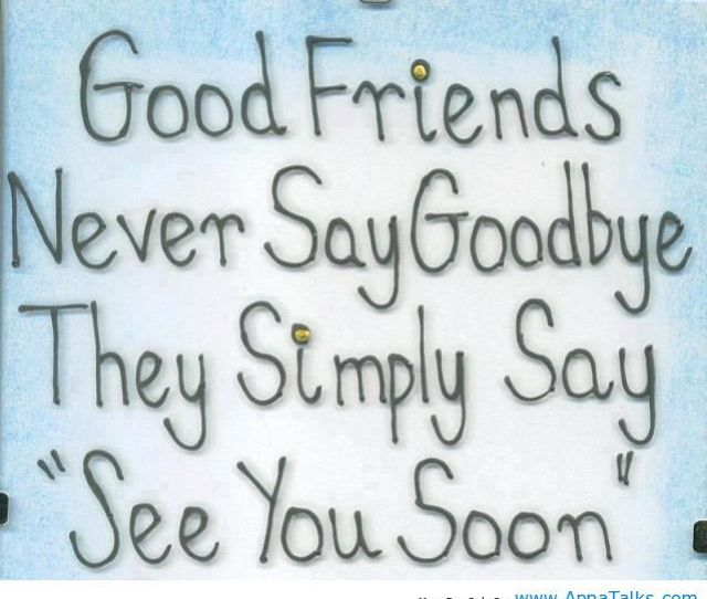 About Goodbye My Friends