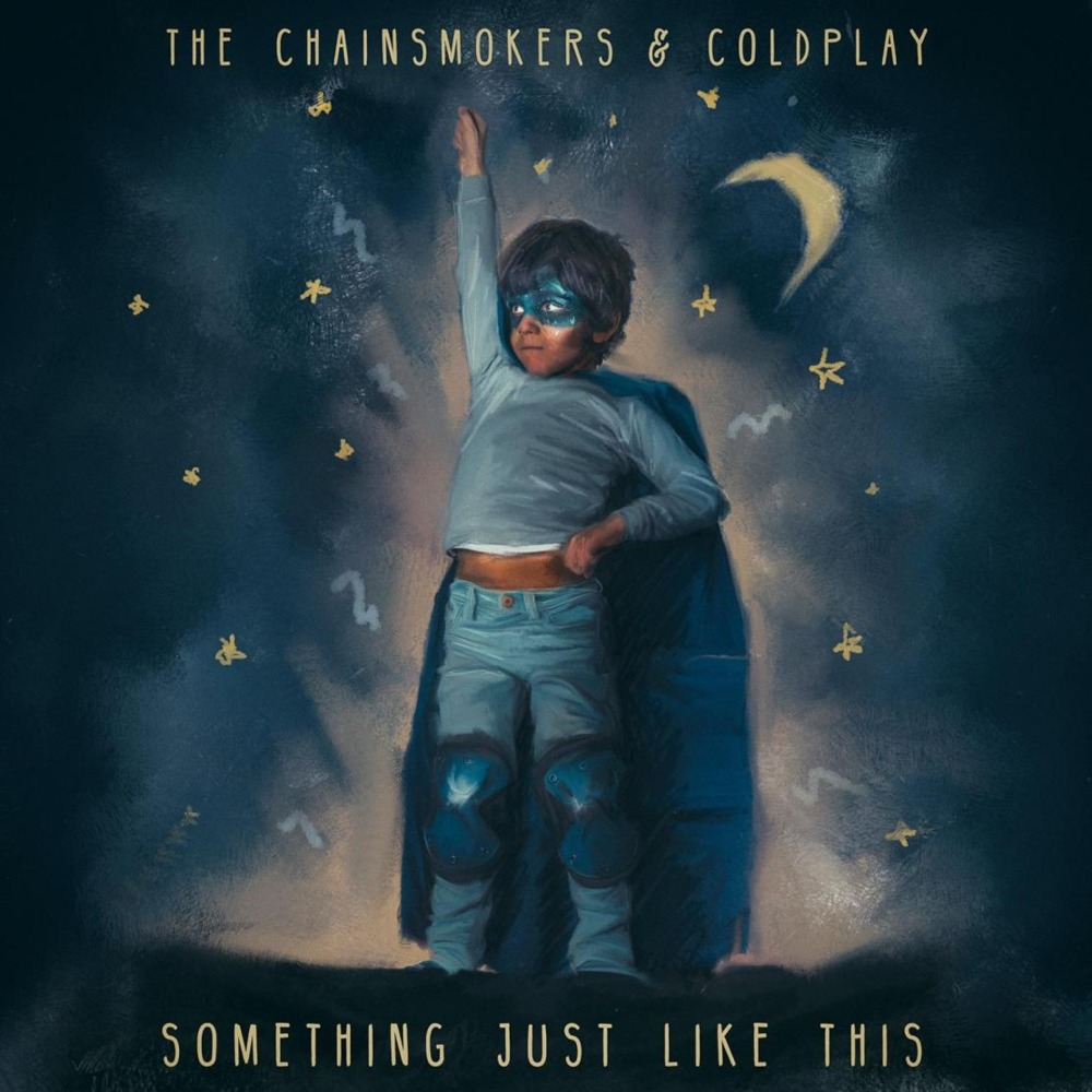 Image result for The Chainsmokers & Coldplay - Something Just Like This