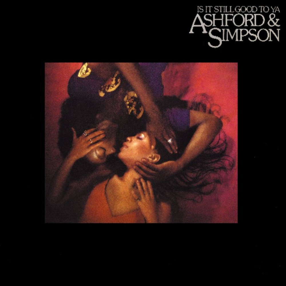 Image result for ashford & simpson is it still good to ya