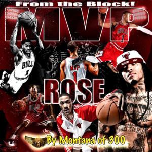 montana of 300 derrick rose mvp