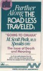 """Further Along the Road Less Traveled: """"Going to Omaha"""": The Issue of Death and Meaning"""