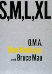 S, M, L, XL Book by Rem Koolhaas