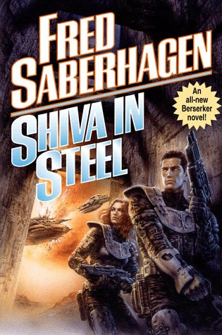 Shiva in Steel (Berserker, #11)