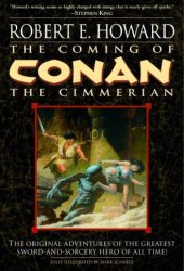 The Coming of Conan the Cimmerian (Conan the Cimmerian, #1) Book
