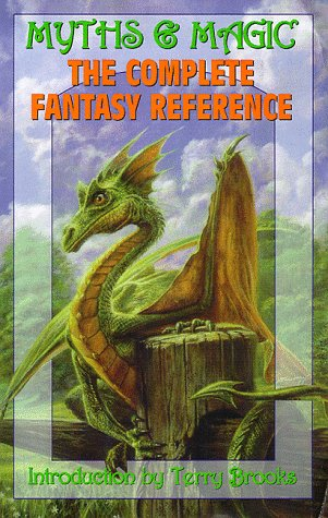 Myths & Magic: The Complete Fantasy Reference.