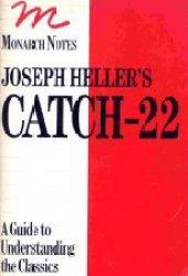 Joseph Heller's Catch-22: Notes (Monarch notes) Pdf Book