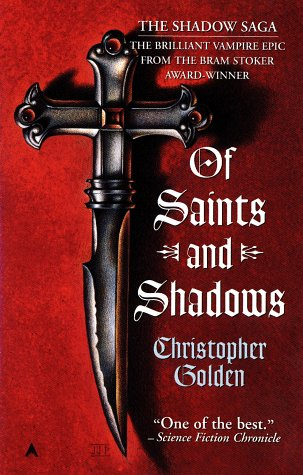 Of Saints and Shadows (Shadow Saga #1)