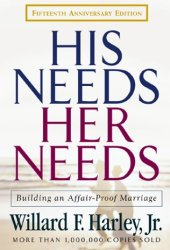 His Needs, Her Needs: Building an Affair-Proof Marriage Book