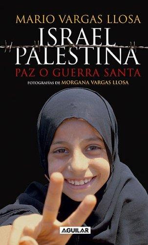 Israel, Palestina: Paz O Guerra Santa
