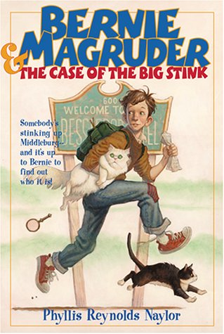 Bernie Magruder and the Case of the Big Stink (Bessledorf Mysteries, #1)