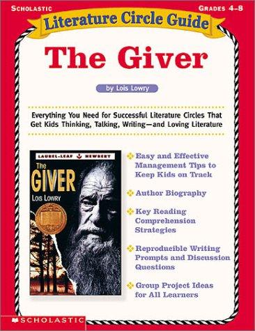 The Giver: Literature Circle Guides, Grades 4-8