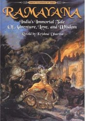 Ramayana: India's Immortal Tale of Adventure, Love and Wisdom Book by Krishna Dharma