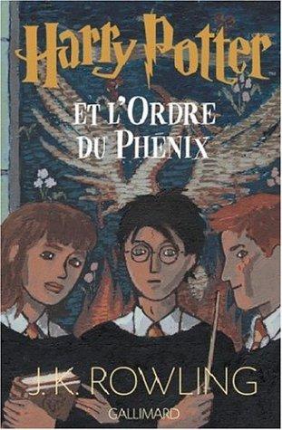 Harry Potter et l'Ordre du Phénix (Harry Potter, #5)