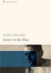 Arrow In The Blue Book by Arthur Koestler