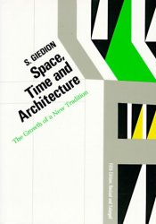 Space, Time and Architecture: The Growth of a New Tradition Book by Siegfried Giedion