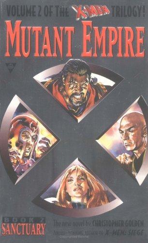 Sanctuary (X-Men Mutant Empire #2)