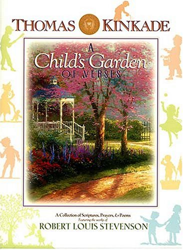 A Child's Garden of Verses: A Collection of Scriptures, Prayers & Poems