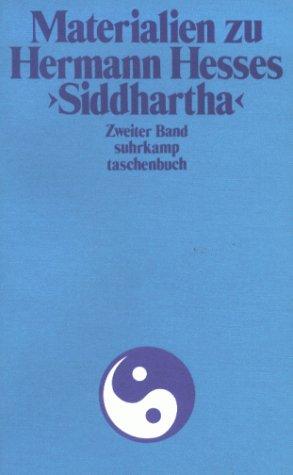 Materialien zu Hermann Hesses Siddhartha 2. Text über Siddhartha