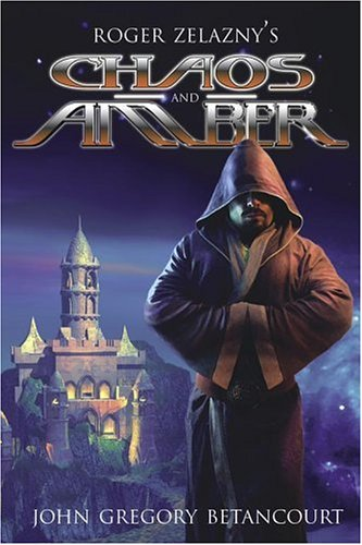 Roger Zelazny's Chaos and Amber (The Dawn of Amber, #2)
