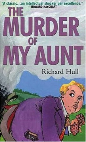 Image result for the murder of my aunt richard hull