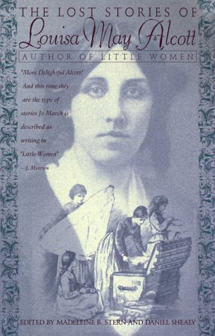 The Lost Stories Of Louisa May Alcott