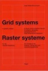Grid Systems in Graphic Design/Raster Systeme Fur Die Visuele Gestaltung Book