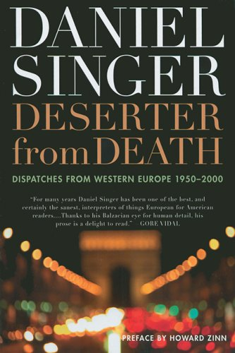Deserter from Death: Dispatches from Western Europe 1950-2000