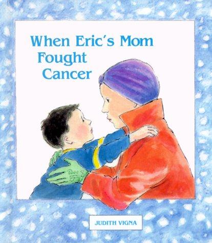 """""""Cuando la madre de Eric luchó contra el cáncer"""""""
