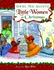 Louisa May Alcott's Little Women at Christmas